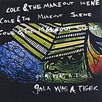 Cole Gala Was A Tiger