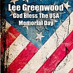 Lee Greenwood God Bless The Usa - Memorial Day