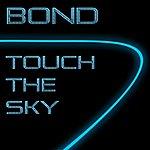 Bond Touch The Sky (Single)