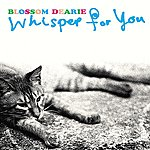 Blossom Dearie Whisper For You