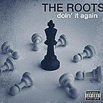 The Roots Doin' It Again (Single) (Parental Advisory)