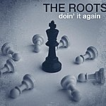 The Roots Doin' It Again (Edited) (Single)
