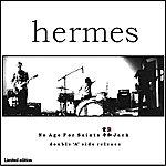 Hermes Orchestra No Age For Saints / Jack