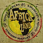 Ziggy Marley Africa Land (Single)