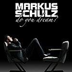 Markus Schulz Do You Dream?