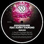Codebreaker Fire (Feat. Kathy Diamond) Remixes