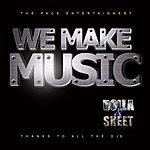 Dolla We Make Music (Single)
