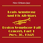 Louis Armstrong & His All-Stars New Orleans Jazz & Dixieland Jazz (Louis Armstrong And His All-Stars - Boston Symphony Hall Concert, Part 1 (Nov. 30, 1947))