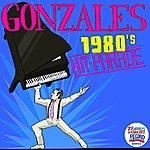Gonzales Le Guinness World Record '80's Hit Parade'
