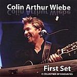 Colin Arthur Wiebe First Set