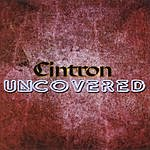 Cintron Uncovered