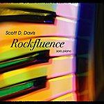 Scott D. Davis Rockfluence: A Solo Piano Rock Tribute