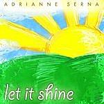 Adrianne Serna Let It Shine - Single