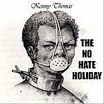 Kenny Thomas The No Hate Holiday - Single