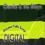 Charlie Greatest Celtic Songs