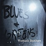 The Womack Brothers Blues And Greens