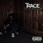Trace The Last Withdrawal - Single