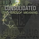 Consolidated The End Of Meaning: Fuck Itunes! Do Not Pay For This Music.