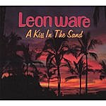 Leon Ware A Kiss In The Sand