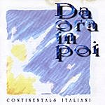 The Continentals Da Ora In Poi
