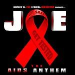 Mickey G Joe The Aids Anthem (Feat. Four 54 Boyz) - Single