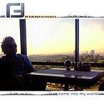 Ryan Farish Come Into My World - Single