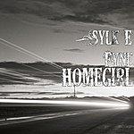Sylk E Fyne Homegirl