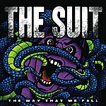 The Suit The Way That We Fall