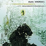 Alain Kremski Résonance Mouvements