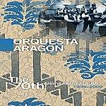 Orquesta Aragón The 70th Anniversary Album