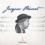 Jacques Prévert Jacques Prévert : Douce France