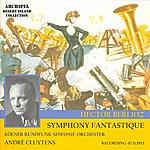 André Cluytens Hector Berlioz : Symphony Fantastique