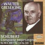 Walter Gieseking Franz Schubert : Complete Impromptus Op.90 D. 899, Op.142 & Op.935