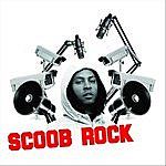 Scoob Rock What Goes Up - Single
