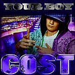 The Cost Your Boy - Single