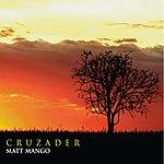 Matt Mango Cruzader
