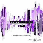 Terry Lee Brown Jr. Parallèles - Eclosion (The Remixes, Pt. 1)
