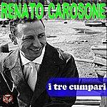 Renato Carosone I Tre Cumpari
