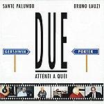Sante Palumbo Gershwin E Porter: Attenti A Quei Due
