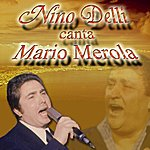 Nino Delli Nino Delli Canta Mario Merola
