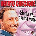 Renato Carosone Storta Va Deritta Vene