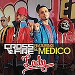Crossfire Lady (Feat. El Medico) (5-Track Maxi-Single)