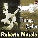 Roberto Murolo Tiempe Belle