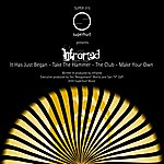 Infra Red It Has Just Began (4-Track Maxi-Single)