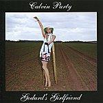 Calvin Party Godard's Girlfriend