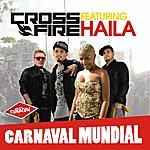 Crossfire Carnaval Mundial (Feat. Haila) (6-Track Maxi-Single)