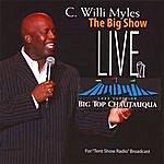 C Willi Myles The Big Show Live!