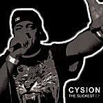 Cysion The Slickest Ep