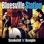 Bluesville Station Snakebit 'n' Boogie