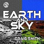 Craig Smith Earth And Sky - Single